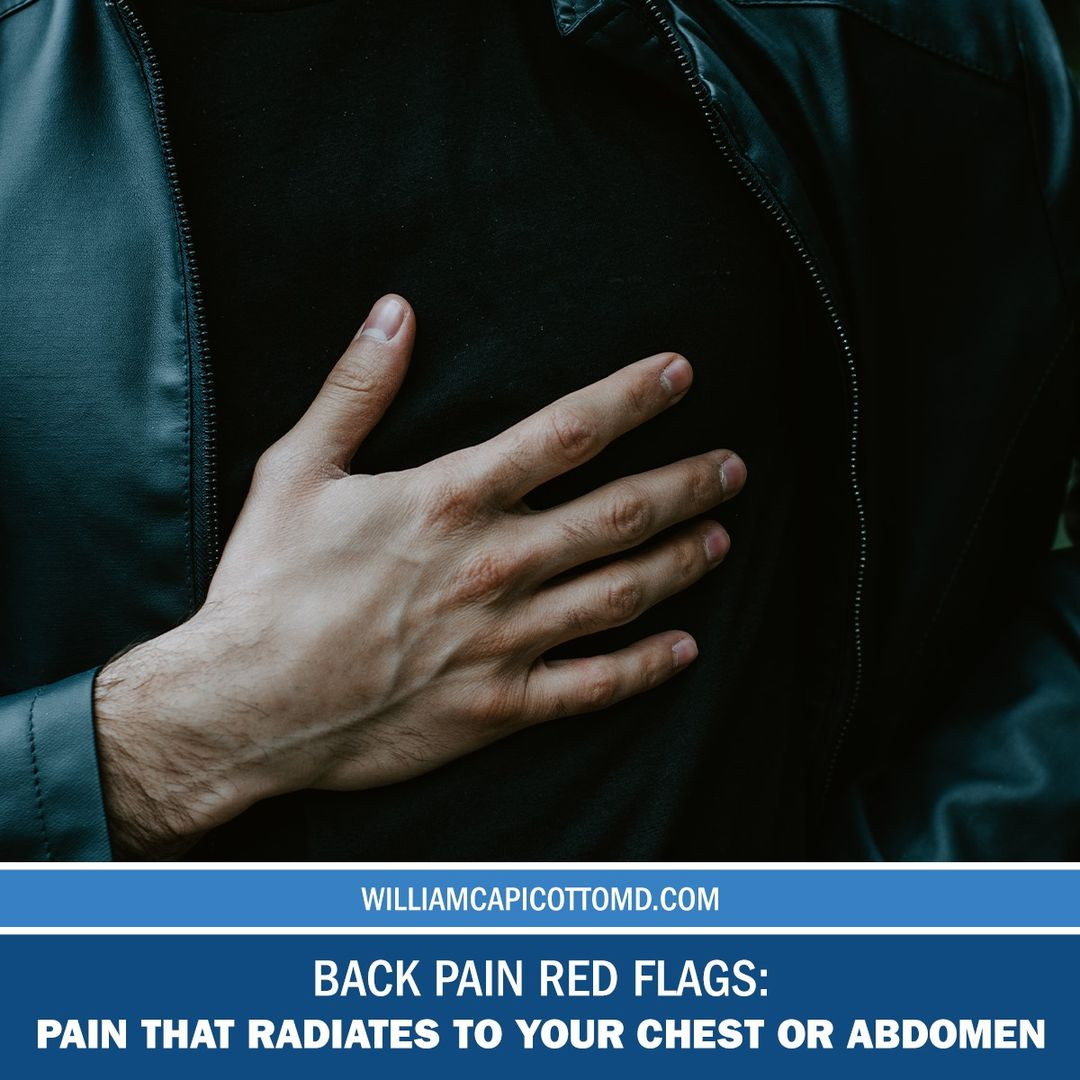 Back Pain Red Flags: Pain that Radiates to your Chest or Abdomen