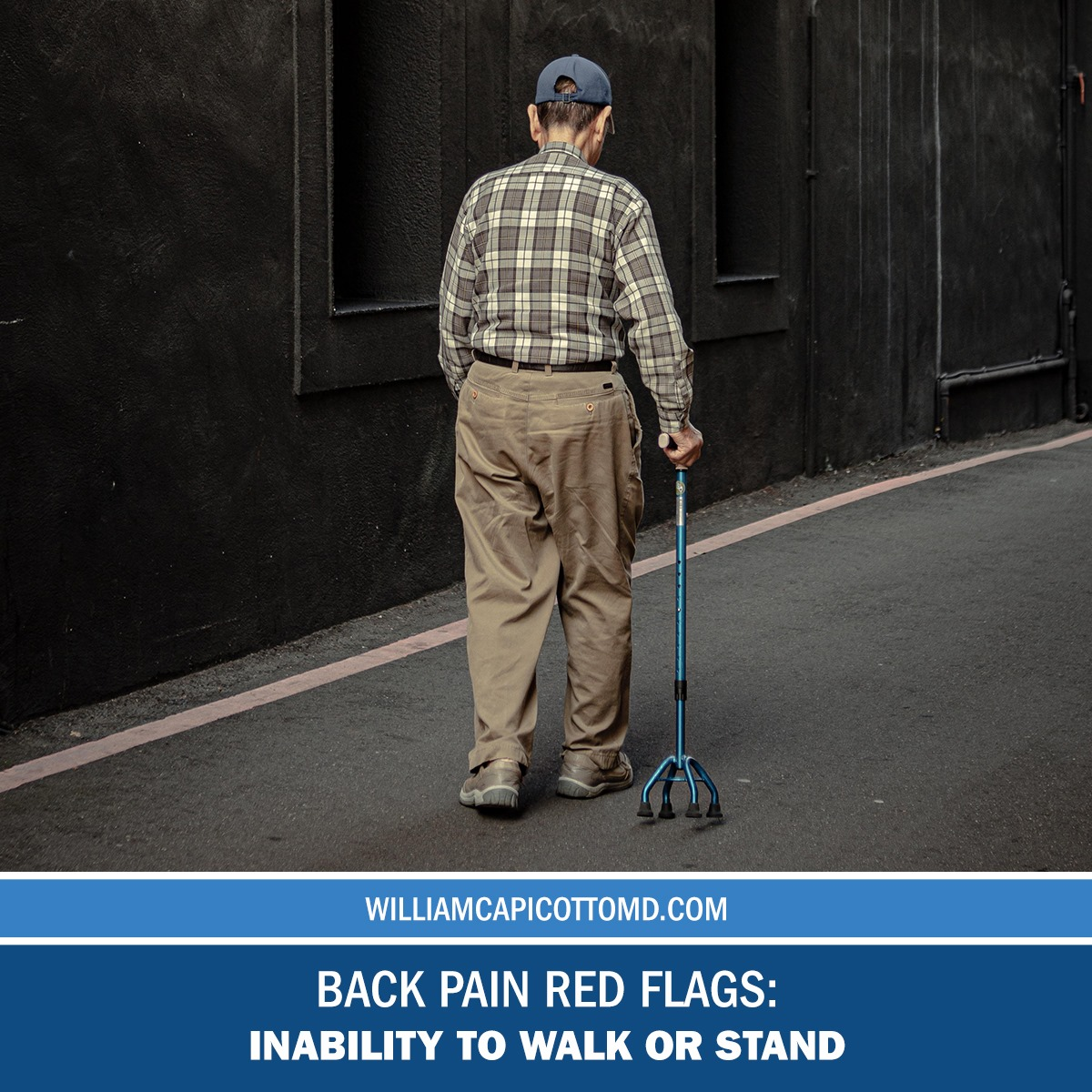 Back Pain Red Flags: Inability to Walk or Stand